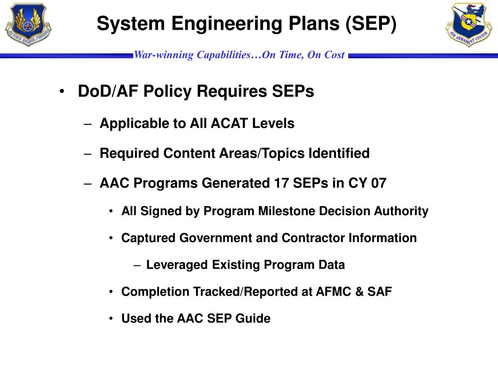 System Engineering Plans (SEP)
