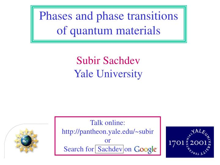 Phases and phase transitions of quantum materials