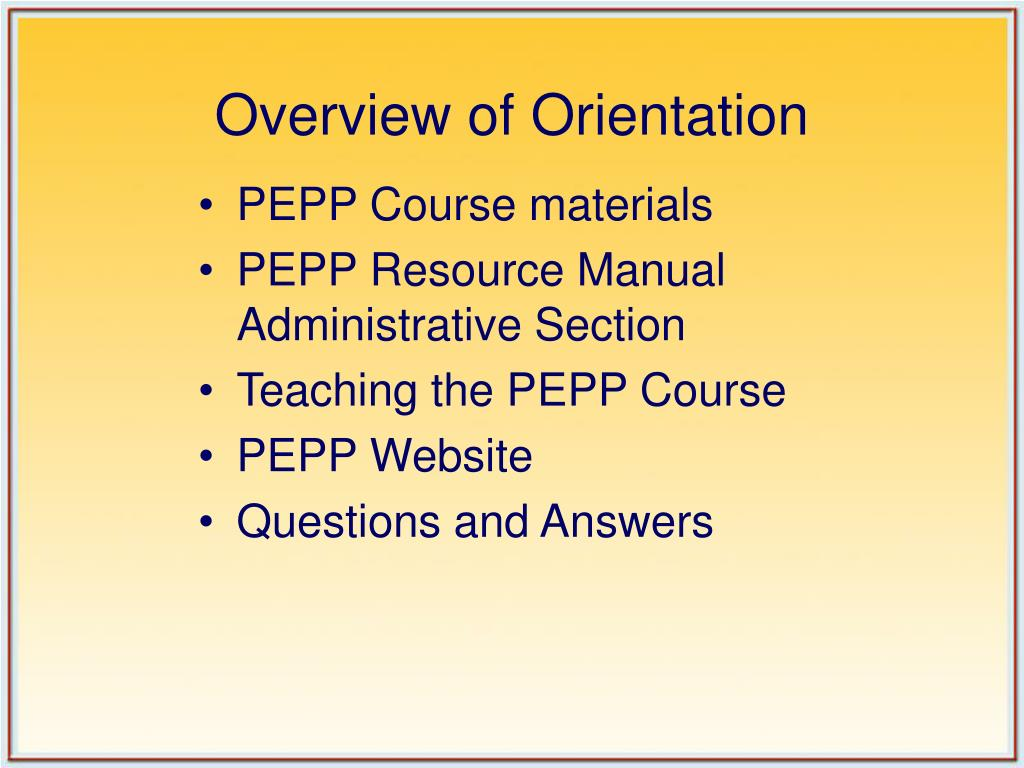 Overview of Orientation