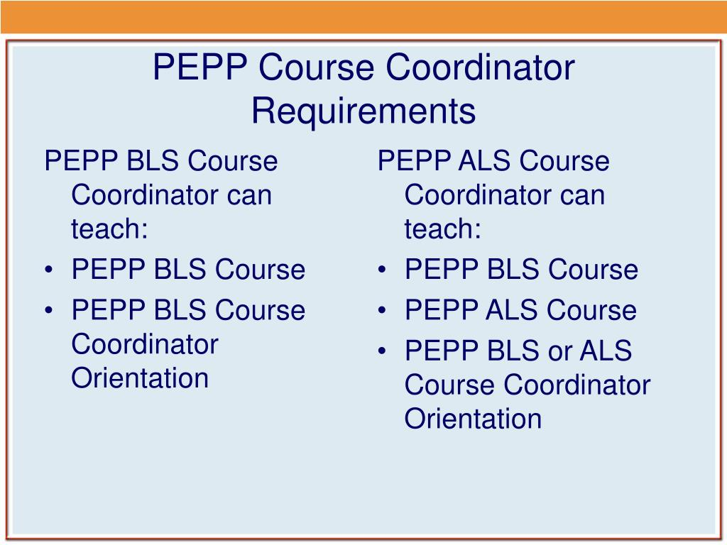 PEPP BLS Course Coordinator can teach: