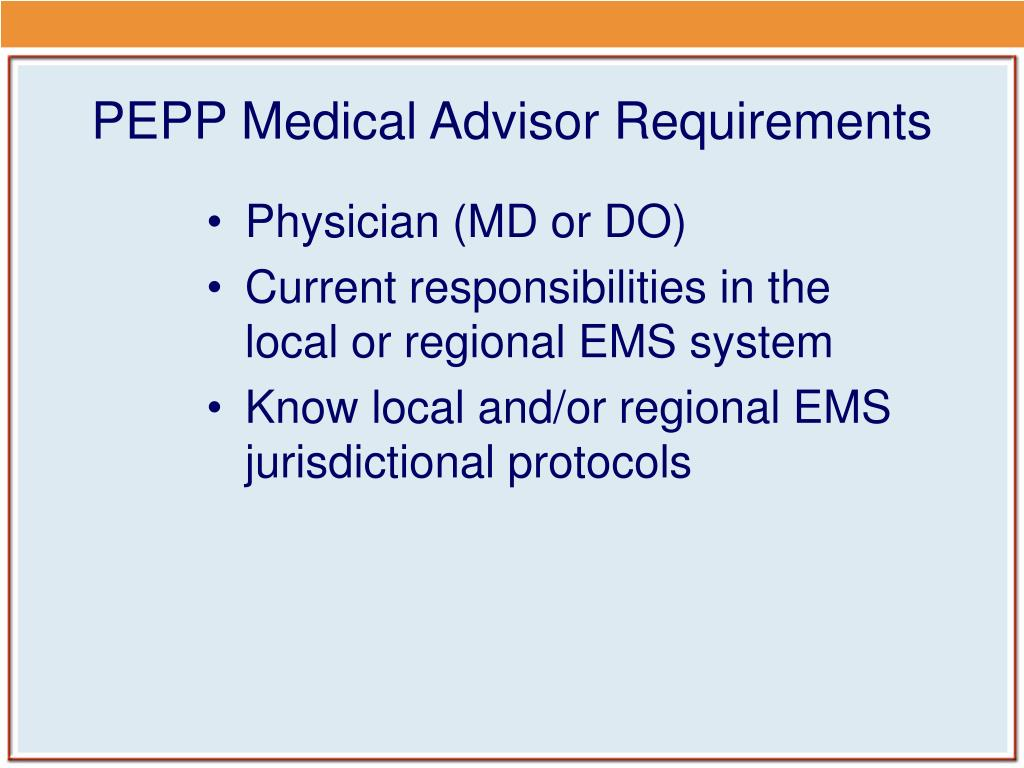 PEPP Medical Advisor Requirements