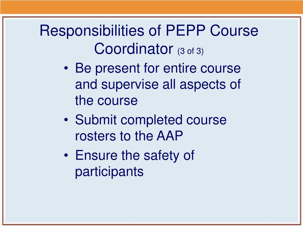 Responsibilities of PEPP Course Coordinator
