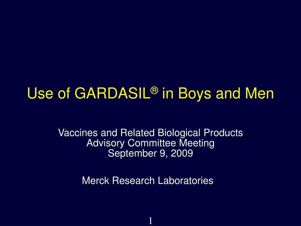 Use of GARDASIL
