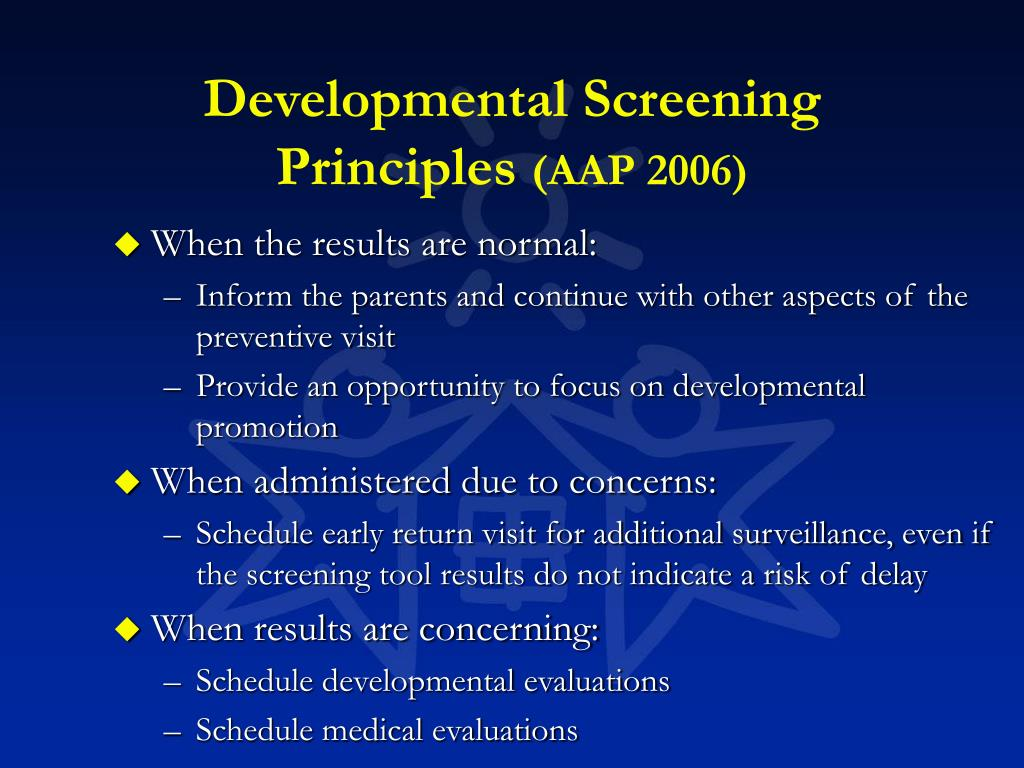 Developmental Screening Principles