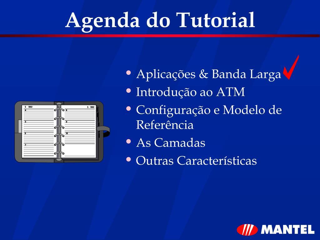 Agenda do Tutorial