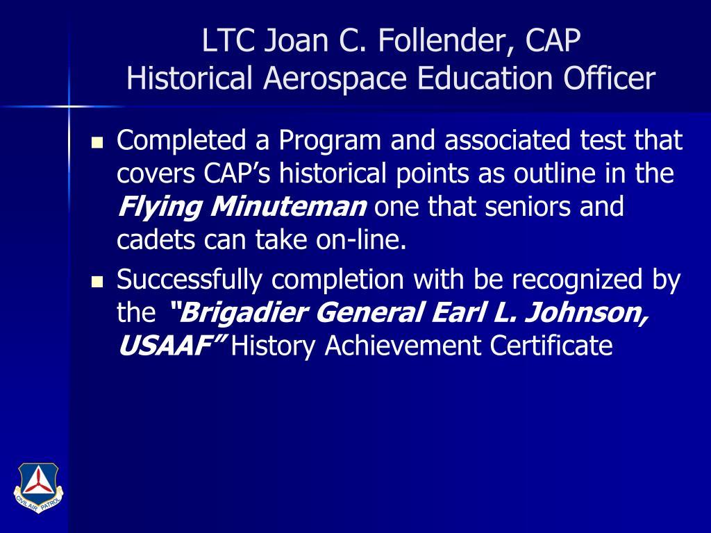 LTC Joan C. Follender, CAP