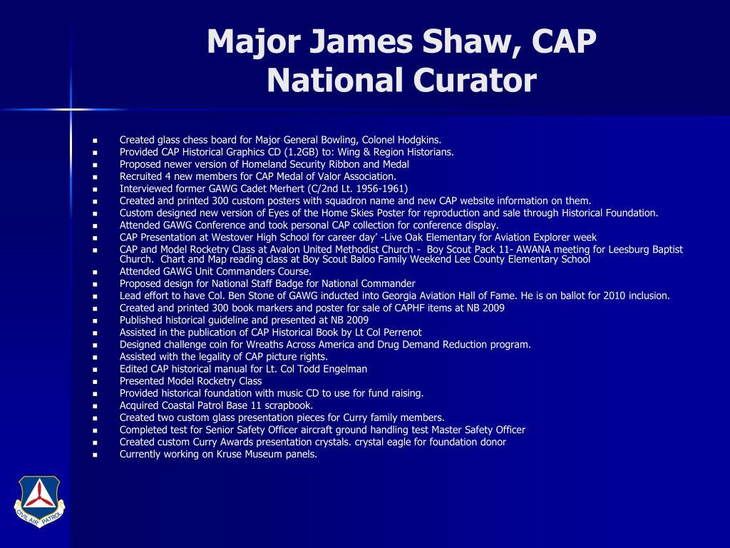 Major James Shaw, CAP