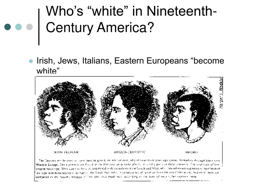 """Who's """"white"""" in Nineteenth-Century America?"""