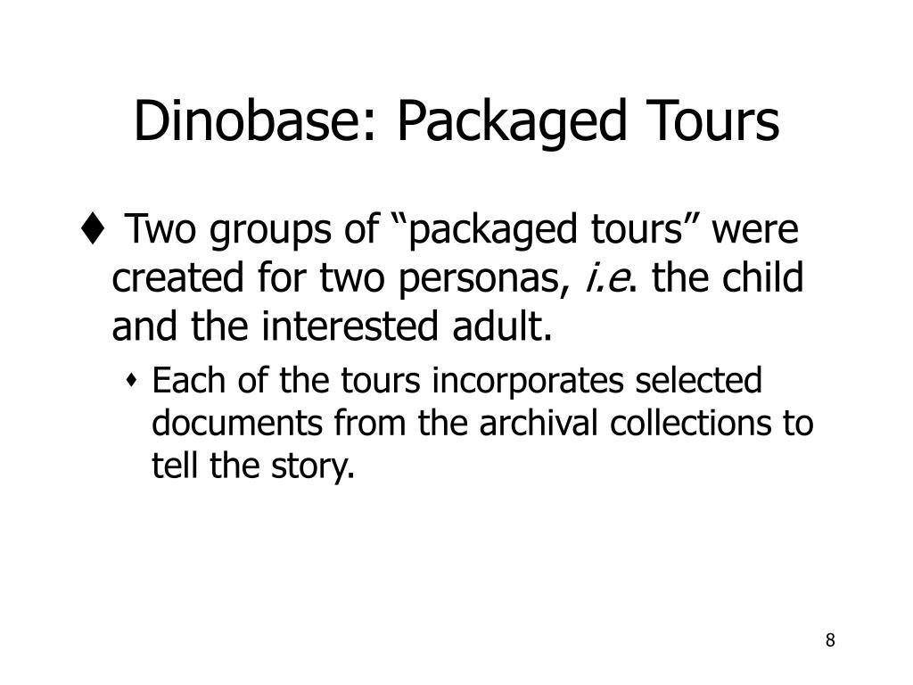 Dinobase: Packaged Tours