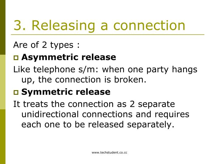 3. Releasing a connection