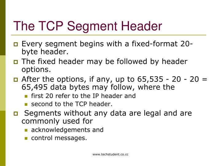 The TCP Segment Header