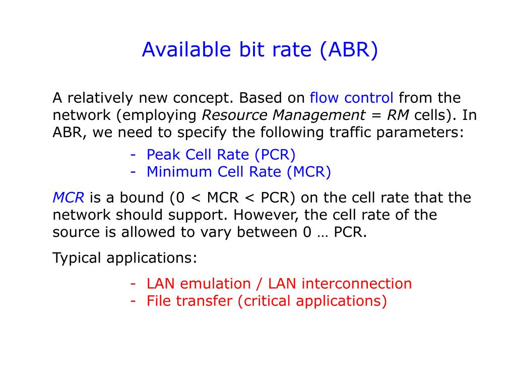 Available bit rate (ABR)