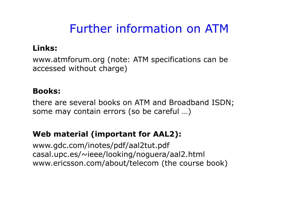 Further information on ATM