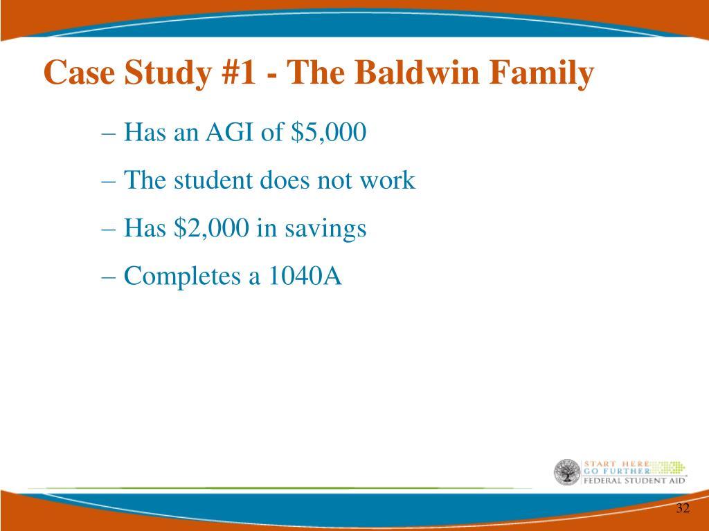 Case Study #1 - The Baldwin Family