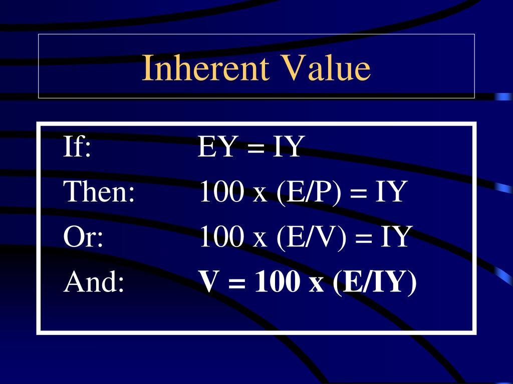 Inherent Value