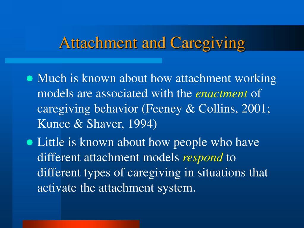 Attachment and Caregiving