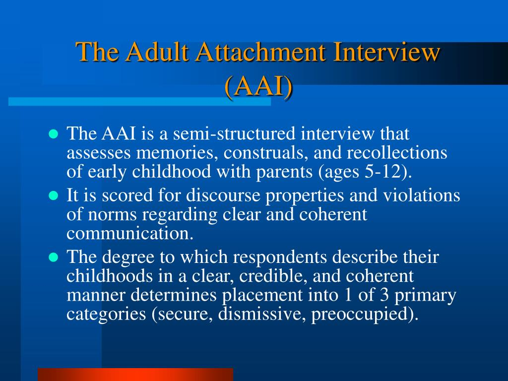 The Adult Attachment Interview (AAI)