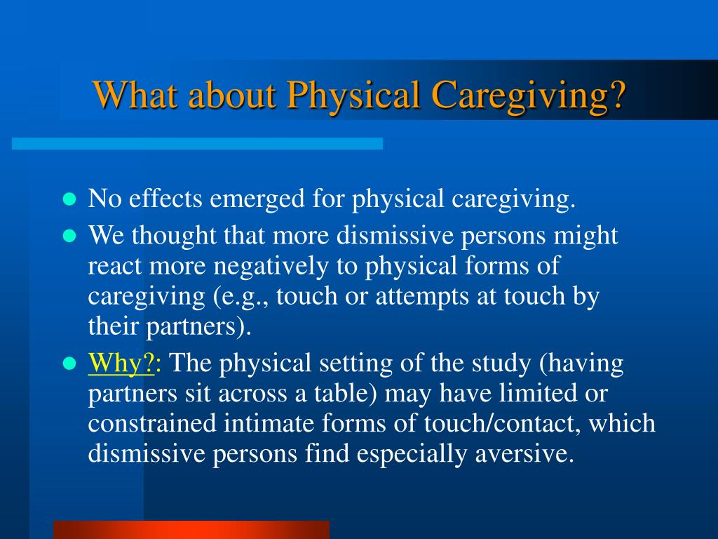 What about Physical Caregiving?
