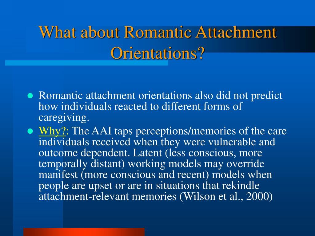 What about Romantic Attachment Orientations?