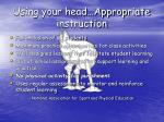 using your head appropriate instruction