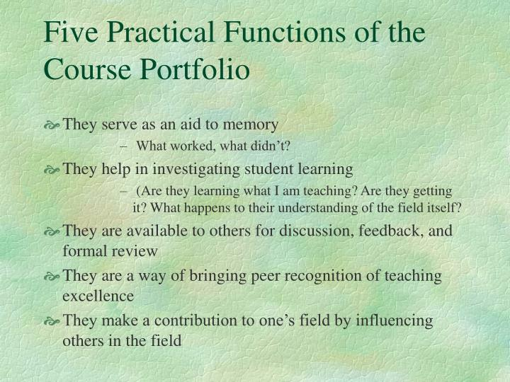 Five practical functions of the course portfolio