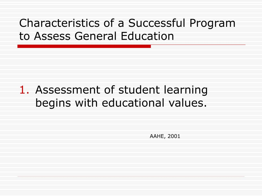 Characteristics of a Successful Program to Assess General Education
