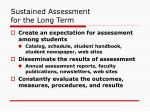 sustained assessment for the long term
