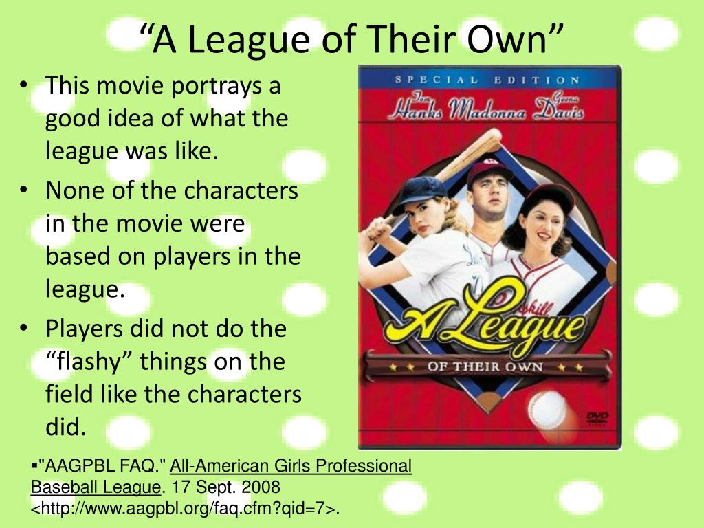 """A League of Their Own"""