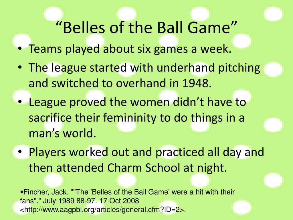 """Belles of the Ball Game"""