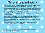 general league history