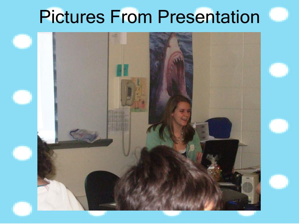 Pictures From Presentation