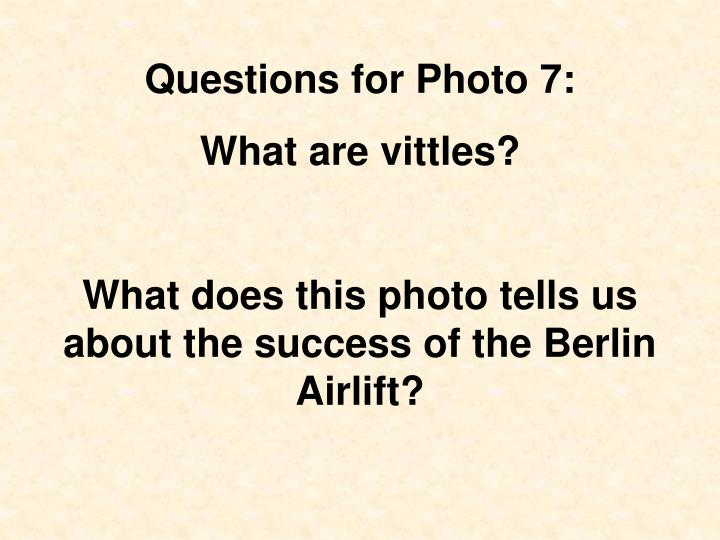 Questions for Photo 7: