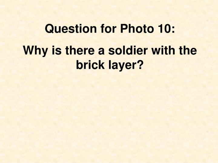 Question for Photo 10: