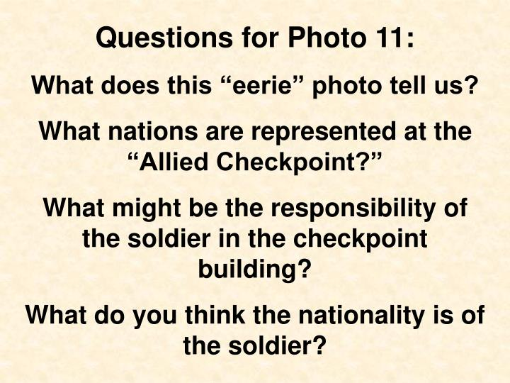 Questions for Photo 11: