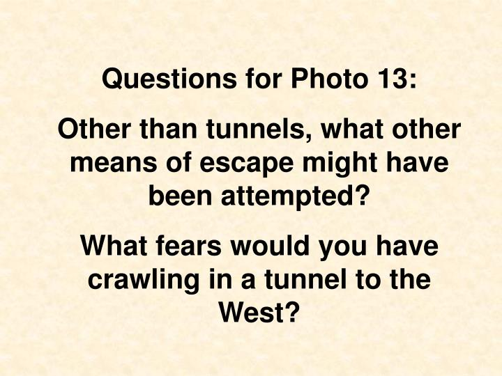 Questions for Photo 13: