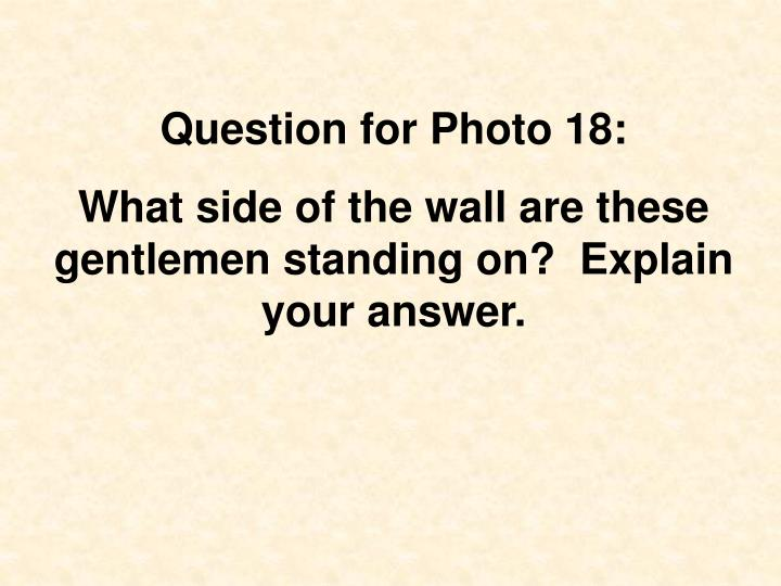 Question for Photo 18: