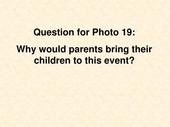 Question for Photo 19: