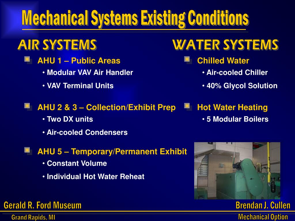 Mechanical Systems Existing Conditions