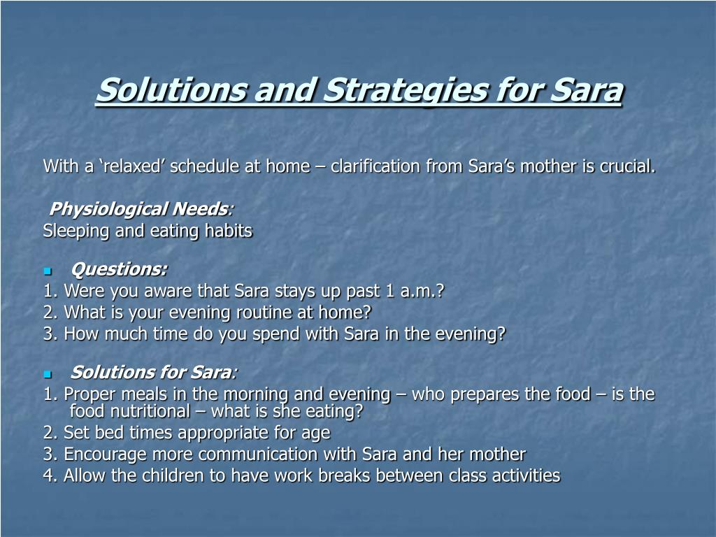Solutions and Strategies for Sara