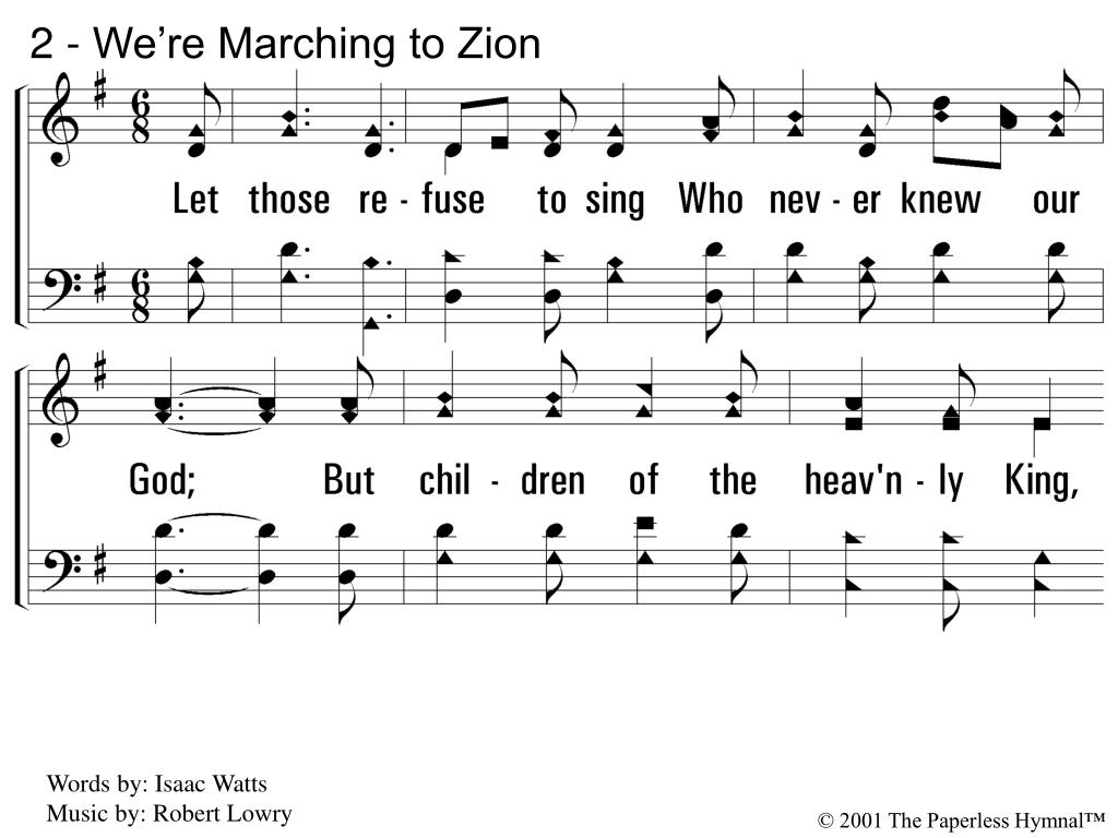 2 - We're Marching to Zion