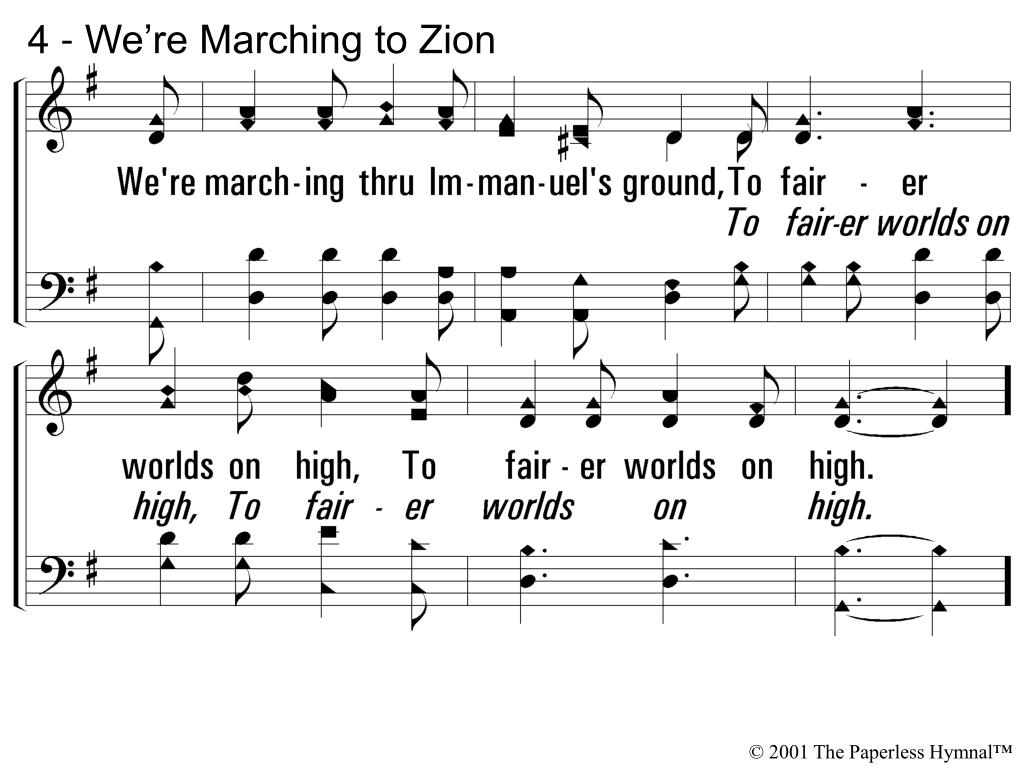 4 - We're Marching to Zion