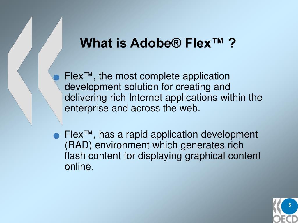 What is Adobe® Flex™ ?