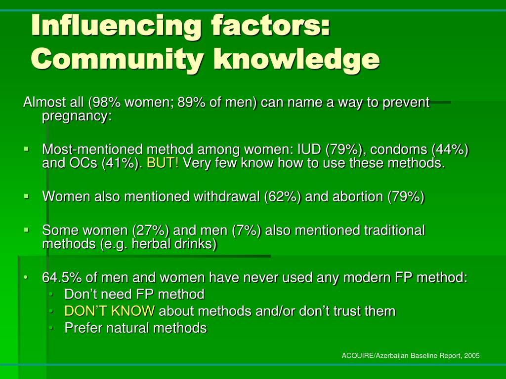 Influencing factors: Community knowledge