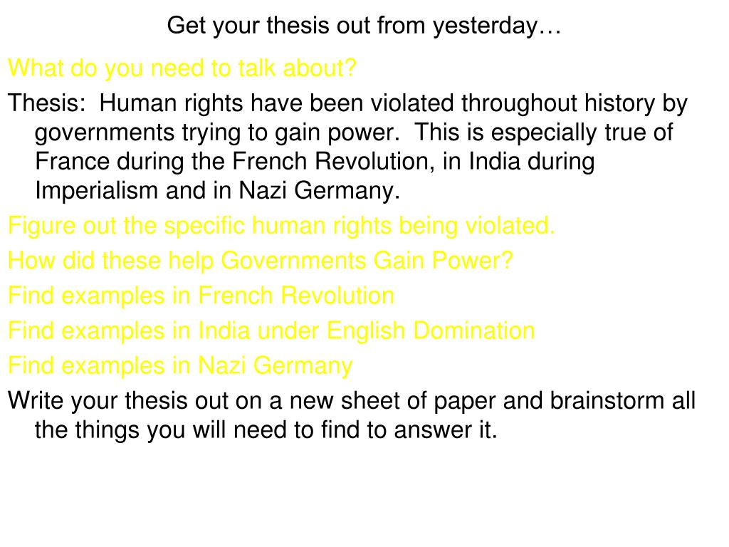 Get your thesis out from yesterday…