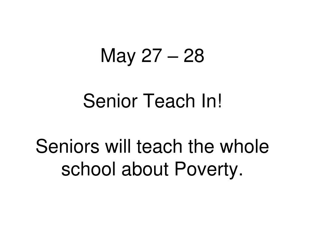 May 27 – 28