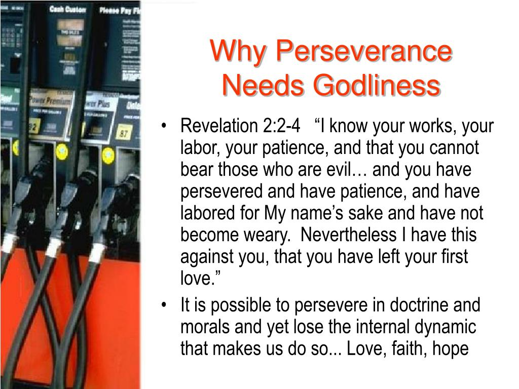 Why Perseverance   Needs Godliness