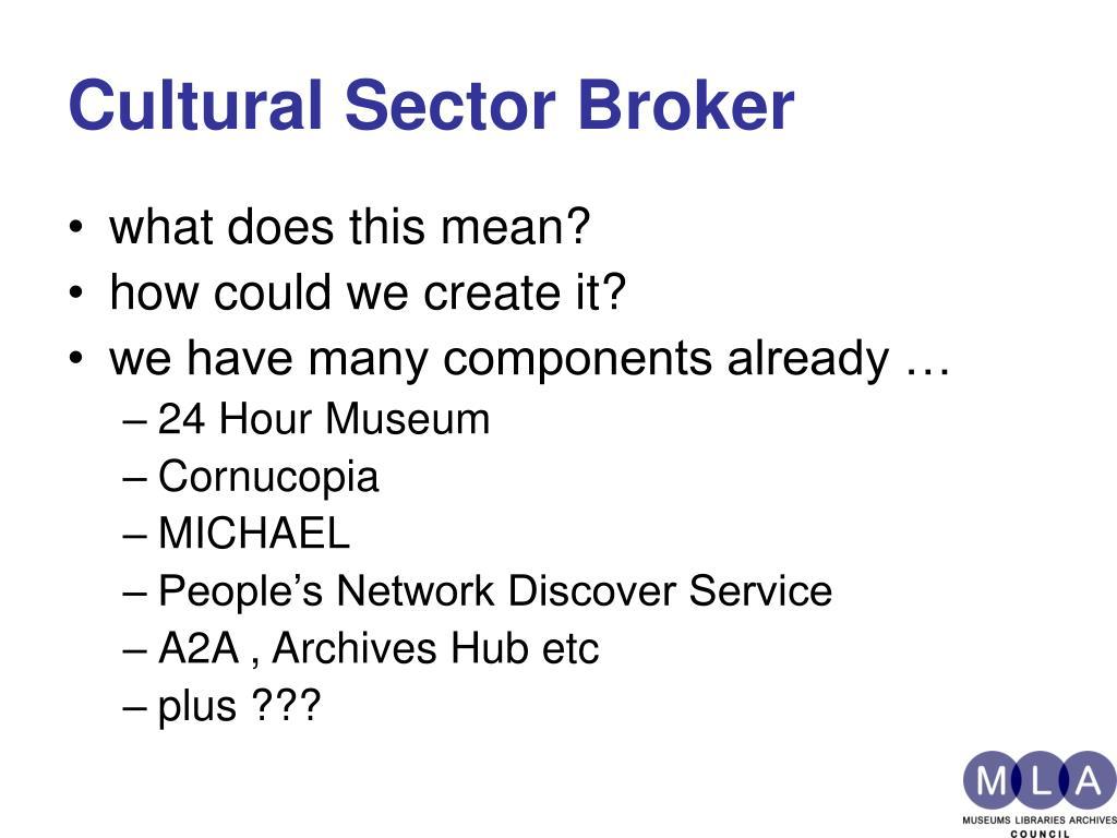 Cultural Sector Broker