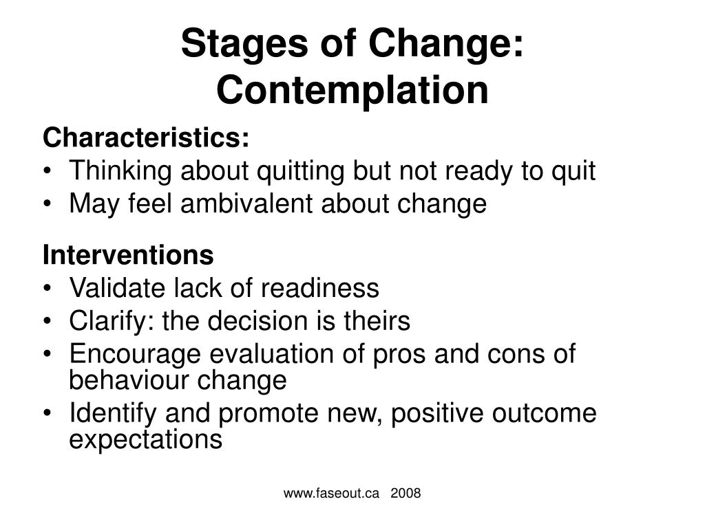 Stages of Change: Contemplation