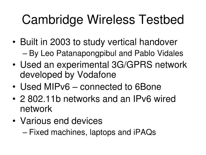 Cambridge Wireless Testbed