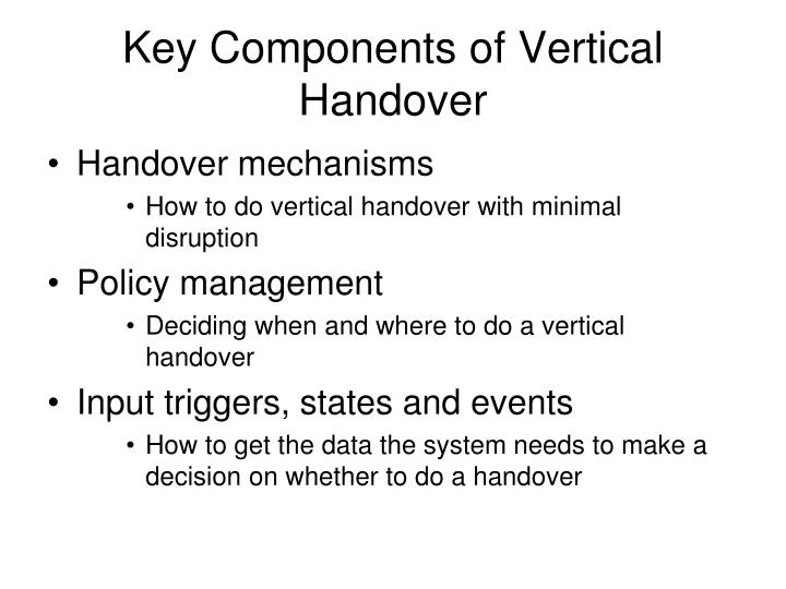 Key Components of Vertical Handover